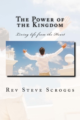 The Power of the Kingdom living life from the heart BookCoverImage
